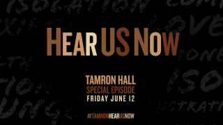 """""""Tamron Hall"""" – 6.12.20 – Hear Us Now – Special Episode"""